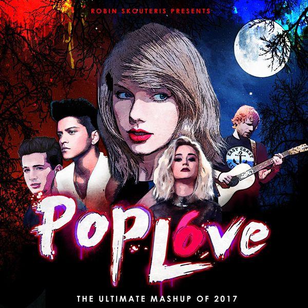 DJRobin Skouteris - PopLove 6-MASHUP OF 2017