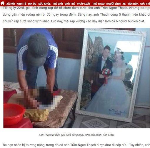 婚禮變忌日!越南一名25歲準新郎陳玉石(Tran Ngoc Thach),日前在住家前方布置婚禮現場,由於當時颳風下雨,他拿起婚禮裝飾鐵架時,不慎碰到高壓電,慘被電死。消息曝光後,掀起當地民眾關注,網友也紛紛留言:「RIP!請節哀」。(圖/翻攝自tienphong)